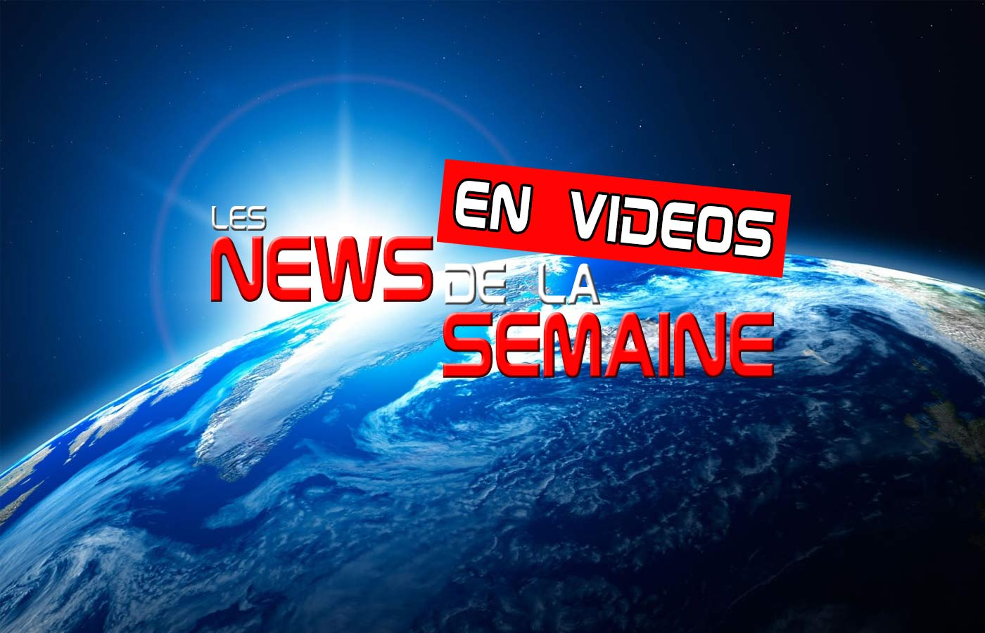 News-de-la-semaine-en-video