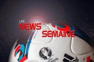 Les news insolites et footballistiques de la semaine du 06 au 12 juin 2016