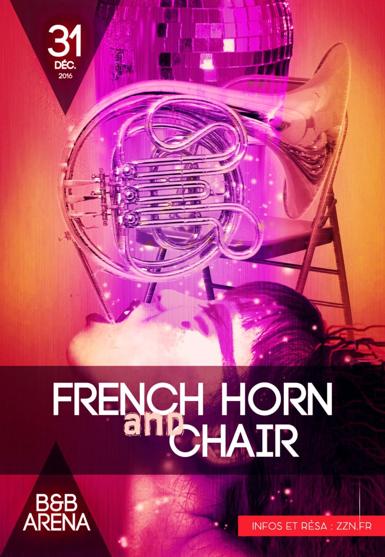 French Horn and Chair en concert exclusif au B&B Arena le 31 décembre 2016
