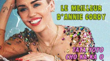 Pochette du disque du Best Of d'Annie Cordy par Miley Cyrus